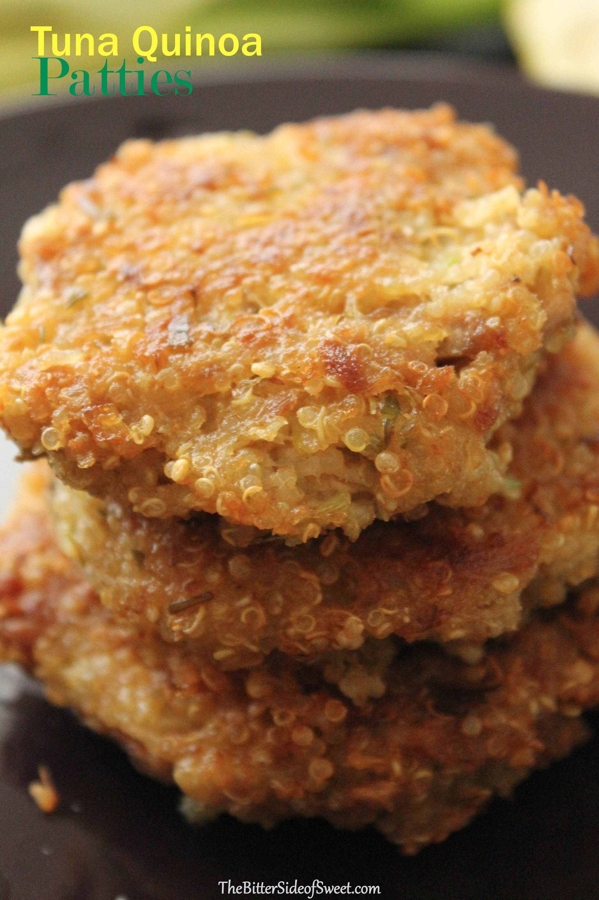 Tuna Quinoa Patties - The Bitter Side of Sweet